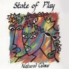 State Of Play : Natural Colour (1986)